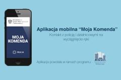 """Aplikacja """"Moja Komenda"""" - kontakt zpolicją idzielnicowym"""