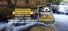 Instagramowa akcja #kieruneklubelskiekrajobrazy