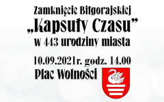 """Uroczyste zamknięcie """"Biłgorajskiej Kapsuły Czasu 2020"""""""