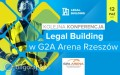 Konferencja budowlana Legal Building po raz pierwszy wnaszej okolicy